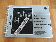 1987 BMW L6 / M6 Electrical Troubleshooting Manual
