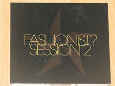 FASHIONIST? - SESSION 2 - WILL SAUL - TIEFSCHWARZ feat MALTE - ARGY - FEDEX