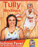 TULLY BEVILAQUA Indiana Fever WNBA AUTOGRAPH Signed 8x10 Photo