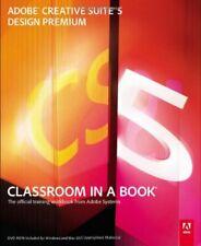 Adobe Creative Suite 5 Design Premium Classroom in a Book: Design Premium : C.
