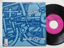 John Woolley & Just Born – Moving / Ruby Baby     Disc'Az – HB 74 000  FRANCE
