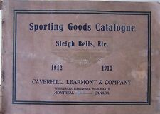 SPORTING GOODS CATALOGUE 1912-1913  CAVERHILL, LEARMONT & CO.  84PGS 12 X 8.5