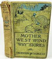 Clearance Mother West Wind Why Stories 1915 Thornton W. Burgess Illustrated Book