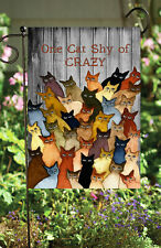One Cat Shy of Crazy       Double Sided Soft Flag   **GARDEN SIZE** FG1110