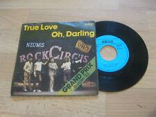 "7"" Single Neumis Rock Circus True Love Vinyl AMIGA DDR 4 56 537 Dresden '83"