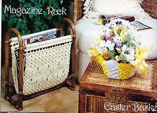 Macrame Magazine Rack Easter Basket Patterns Fibers 'N' Frames #913 Craft Book