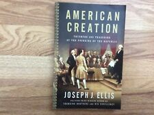 American Creation : Triumphs and Tragedies by Joseph J. Ellis (Paperback book)