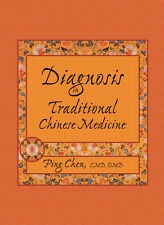 Diagnosis in Traditional Chinese Medicine by Ping Chen (2002, Paperback)