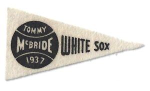 Tom McBride 1937 BF3 Mini Pennant Red Ball Gum Baseball Felt Chicago White Sox