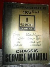 1973 OLDS TORONADO DELTA 88 NINETY EIGHT CUTLASS 442 FACTORY SERVICE MANUAL SHOP