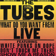 THE TUBES - WHAT DO YOU WANT FROM LIVE (NEW CD)