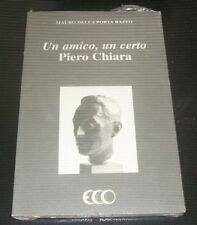 Mauro Della Porta Raffo - UN AMICO UN CERTO PIERO CHIARA