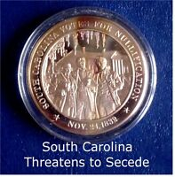 1832 South Carolina Threatens Secession - Solid Bronze