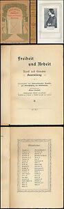Freiheit und Arbeit  Else Laker-Schüler  H. Mann  Th. Mann  P. Scheerbart  1910