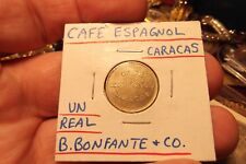 CAFE ESPAGNOL CARACAS UN REAL B.BONFANTE & CO. RULAU-DF 34 TOKEN