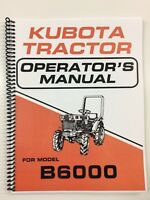 kubota B6000 6000 Tractor Operators Manual Owners Manual Book Maintenance Wiring