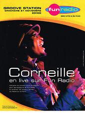 PUBLICITE ADVERTISING 015  2004  FUN RADIO groove station  CORNEILLE en concert