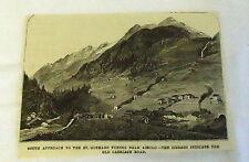small 1882 magazine engraving ~ ST GOTTHARD TUNNEL NEAR AIROLO Switzerland