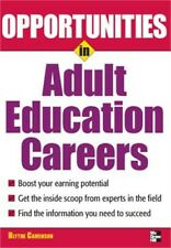 Opportunities in Adult Education Careers (Paperback or Softback)