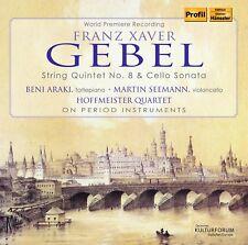 Franz Xaver Gebel: String Quintet 8 & Cello Sonata, New Music