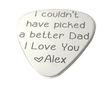 I couldn't have picked a better dad · Custom Guitar Pick · Custom Dad Gift