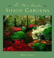 Shade Gardens Hardcover Warren Schultz