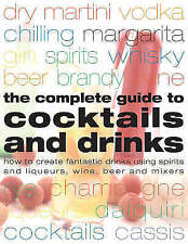 The Complete Guide to Cocktails and Drinks, Walton, Stuart, Very Good Book