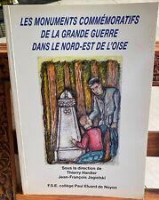 Les monuments commémoratifs de la grande guerre dans le Nord est de L'Oise 2008