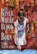 The River Where Blood Is Born-ExLibrary