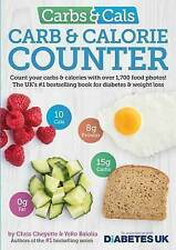 Carbs & Cals Carb & Calorie Counter: Count Your Carbs & Calories with Over 1,700 Food & Drink Photos! by Yello Balolia, Chris Cheyette (Paperback, 2016)