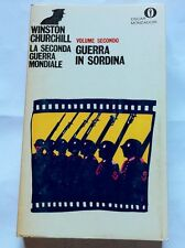 La Seconda Guerra mondiale vol.2 Guerra in sordina Winston Churchill