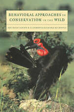 Behavioral Approaches to Conservation in the Wild by Cambridge University...