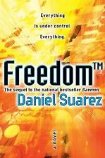 FREEDOM* Hard Cover Book By DANIEL SUAREZ 402 Pages THRILLER NOVEL NEW!