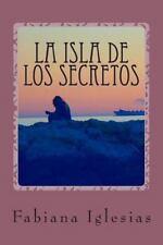 La Isla de Los Secretos : Libro II de la Duología «el Fantasma» by Fabiana...