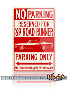 1969 Plymouth Road Runner Coupe Reserved Parking 12x18 Aluminum Sign