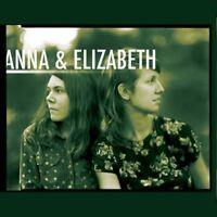 Anna and Elizabeth - Anna and Elizabeth [CD]