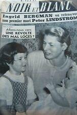INGRID BERGMAN et ses ENFANTS en COUVERTURE de NOIR et BLANC No 663 de 1957