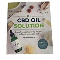 CBD Oil Solution Recipe Book Treat Chronic Pain Anxiety Insomnia and More New