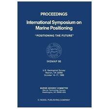 Proceedings International Symposium on Marine Positioning : U. S. Geological...