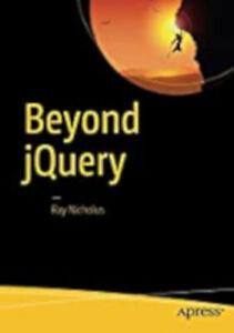 Beyond jQuery, New, Nicholus, Ray Book
