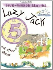 Lazy Jack and Other Stories (5 Minute Children's Stories) By Belinda Gallagher