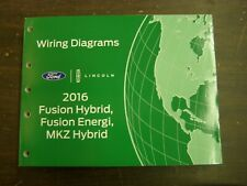 OEM Ford 2016 Fusion Lincoln MKZ Shop Manual Wiring Diagram Book nos Hybrid