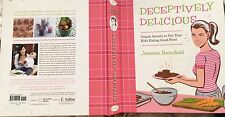 JESSICA SEINFELD Deceptively Delicious: Simple Secrets to Your Kids Eating NEW