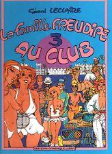 BD ADULTE - La Famille Freudipe au Clb. Ed. Dominique Leroy 1984. EO. neuf