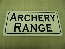 ARCHERY RANGE Sign 4 Hunting Room Gun Shop Bow Club, Man Cave or Bar