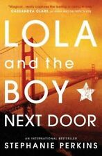 NEW Lola and the Boy Next Door By Stephanie Perkins Paperback Free Shipping