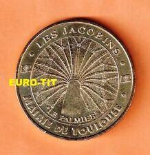A  SAISIR  MEDAILLE TOURISTIQUE MONNAIE DE PARIS    TOULOUSE  LES JACOBINS  2001