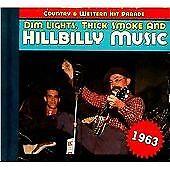 Various Artists - Dim Lights, Thick Smoke and Hillbilly Music (1963, 2011)