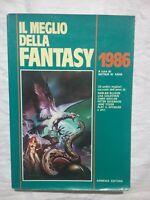 IL MEGLIO DELLA FANTASY - 1986 - ARTHUR W. SAHA - ARMENIA EDITORE LIBRO