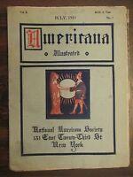 Americana Illustrated Magazine July 1915 National Americana Society